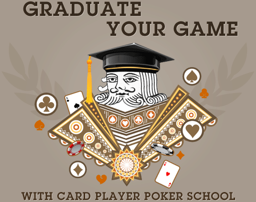 Graduate your game with Card Player Poker School